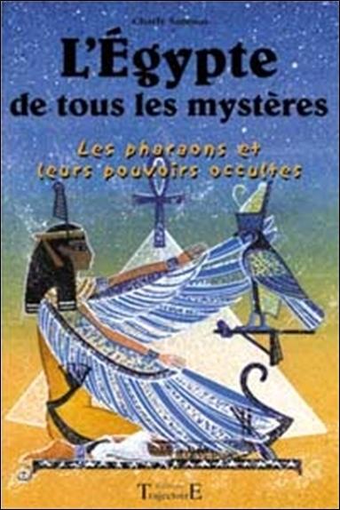 EGYPTE DE TOUS LES MYSTERES