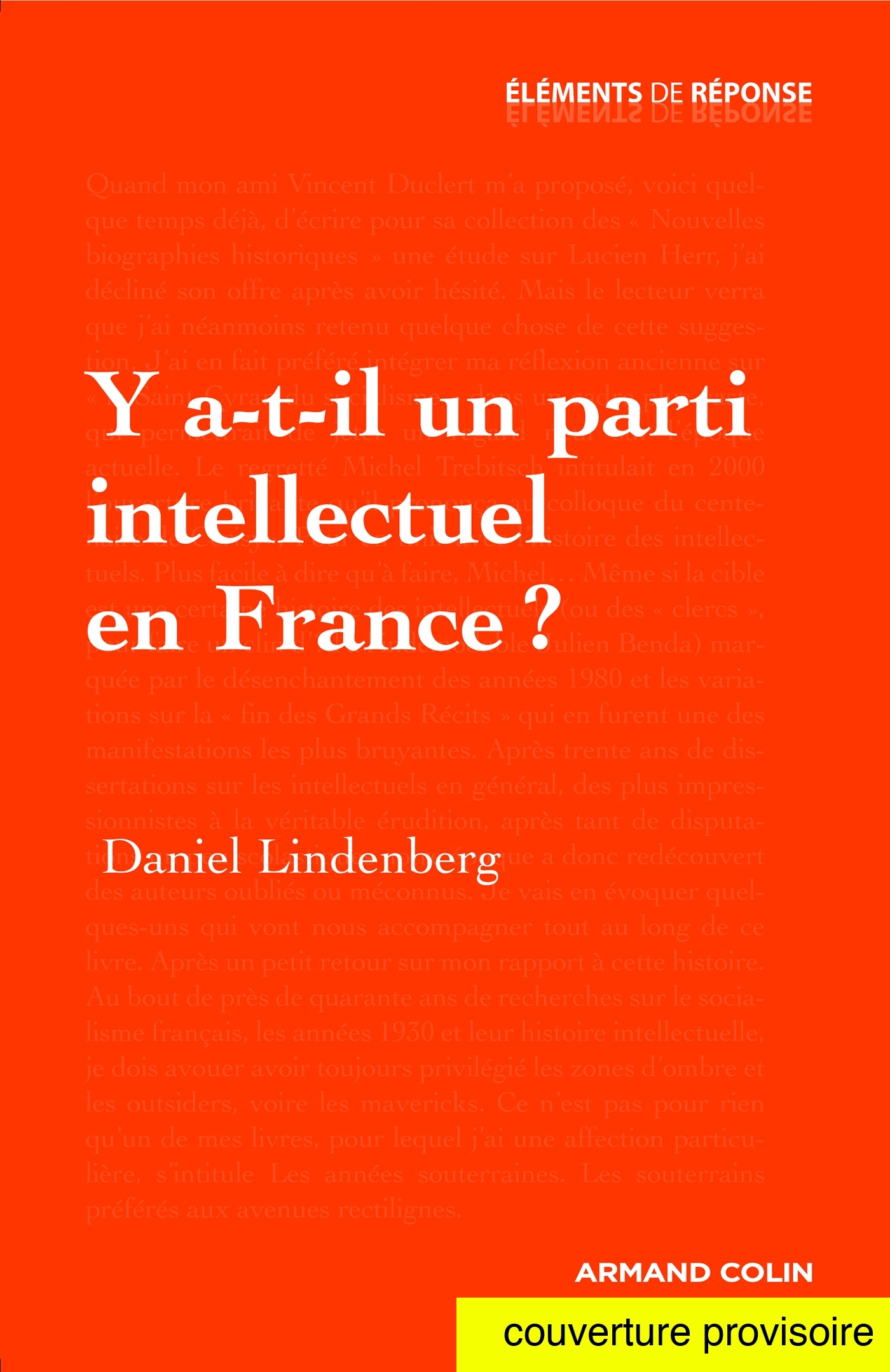 Y A-T-IL UN PARTI INTELLECTUEL EN FRANCE ?