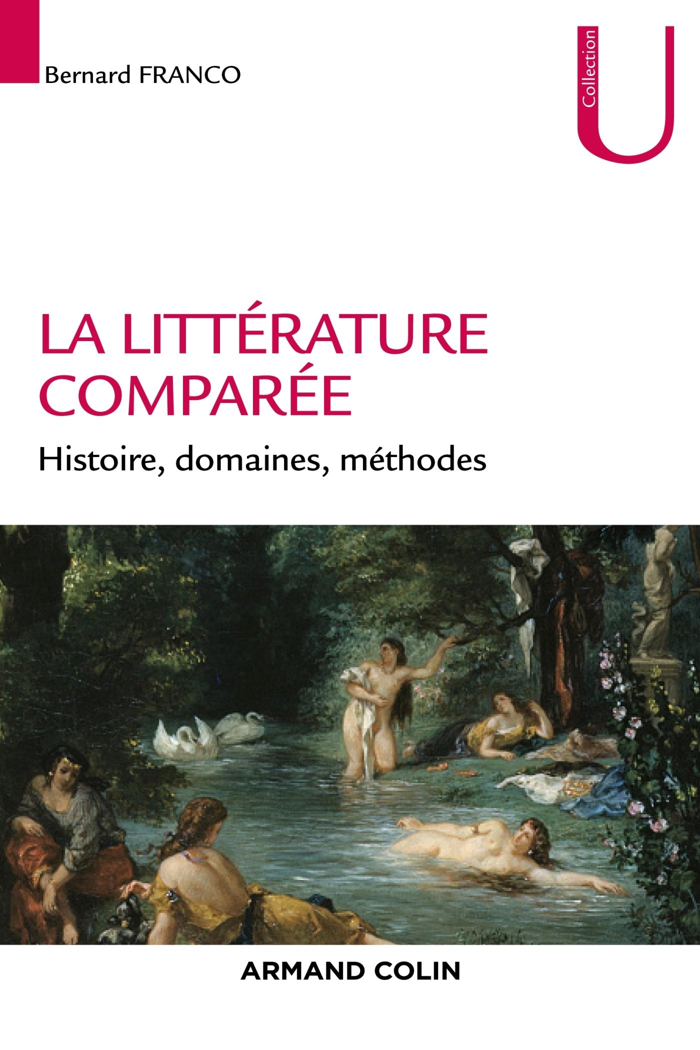 LA LITTERATURE COMPAREE - HISTOIRE, DOMAINES, METHODES