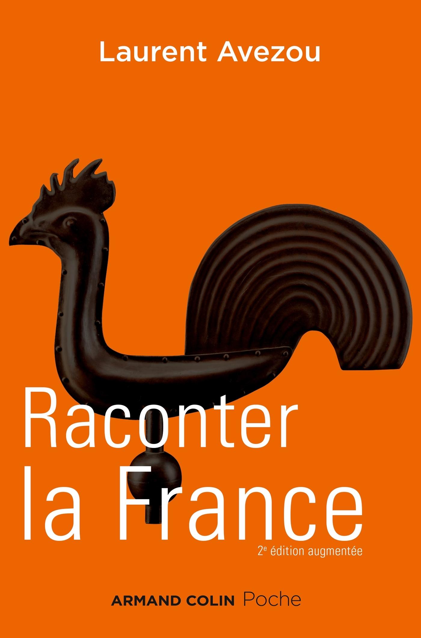 RACONTER LA FRANCE - HISTOIRE D'UNE HISTOIRE