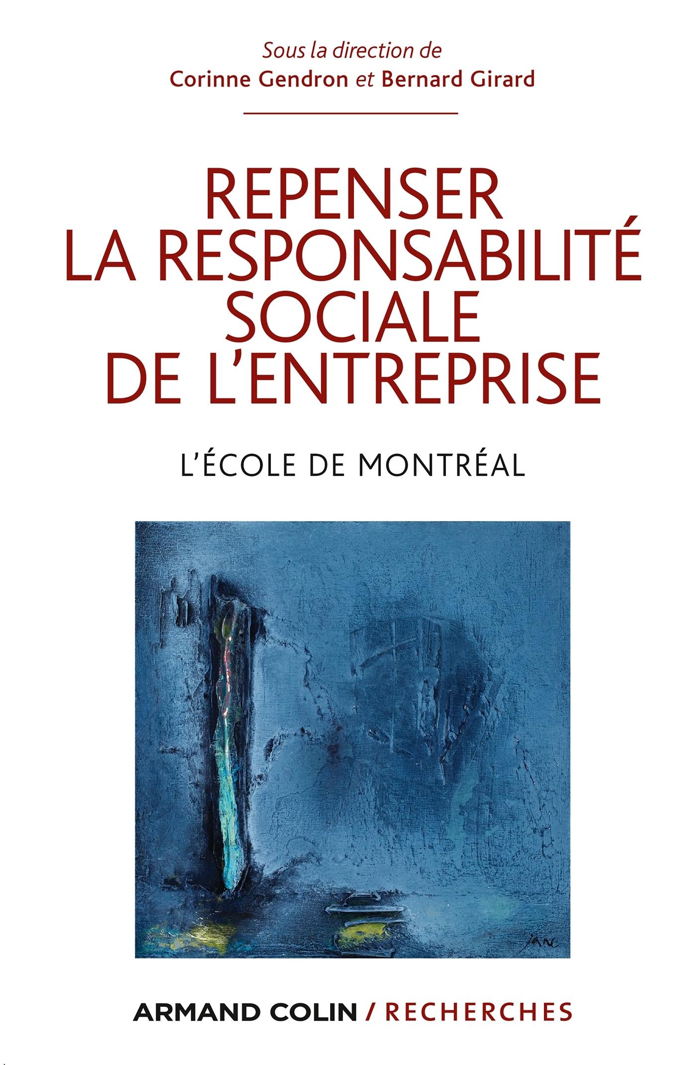 REPENSER LA RESPONSABILITE SOCIALE DE L'ENTREPRISE