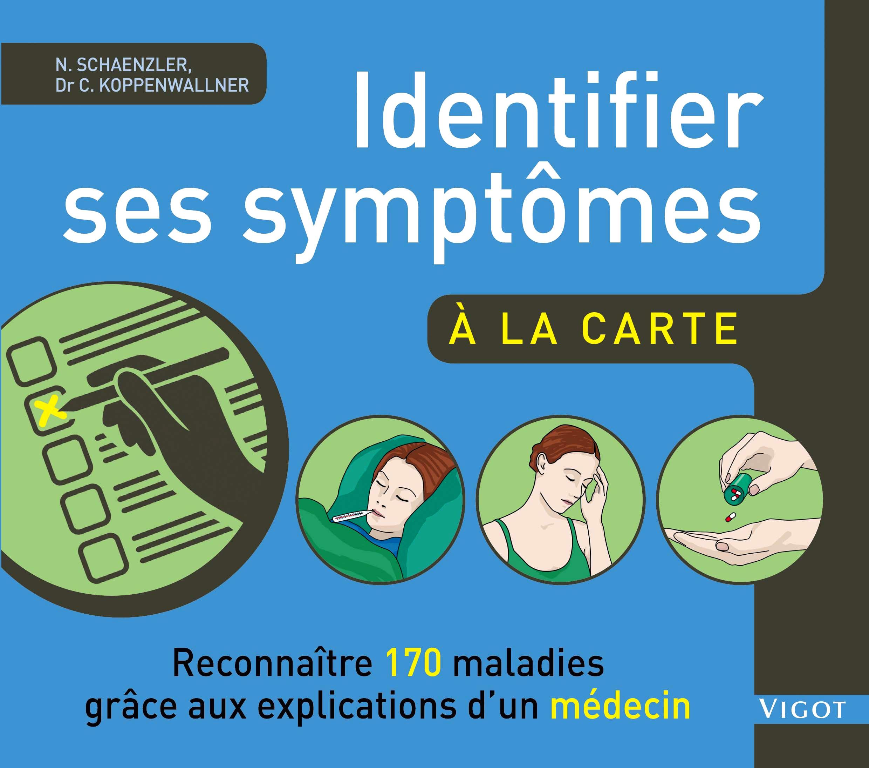 IDENTIFIER SES SYMPTOMES