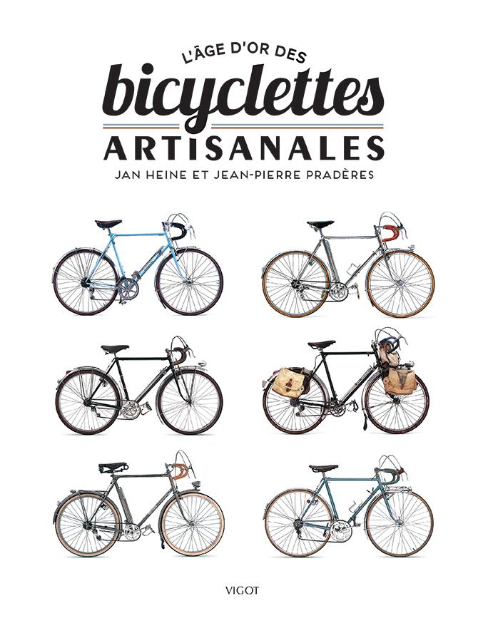 L'AGE D'OR DES BICYCLETTES ARTISANALES