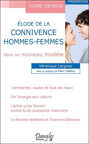 ELOGE DE LA CONNIVENCE - HOMMES-FEMMES - VERS UN NOUVEAU MODELE