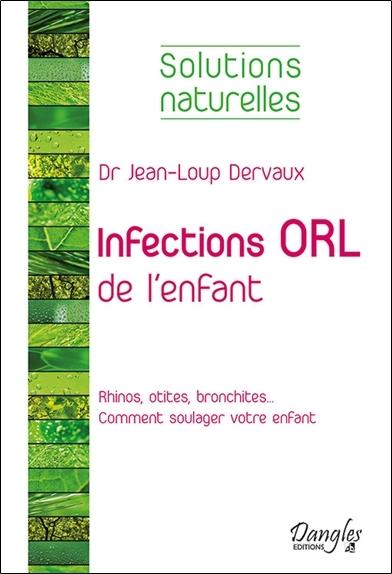 INFECTIONS ORL DE L'ENFANT - SOLUTIONS NATURELLES