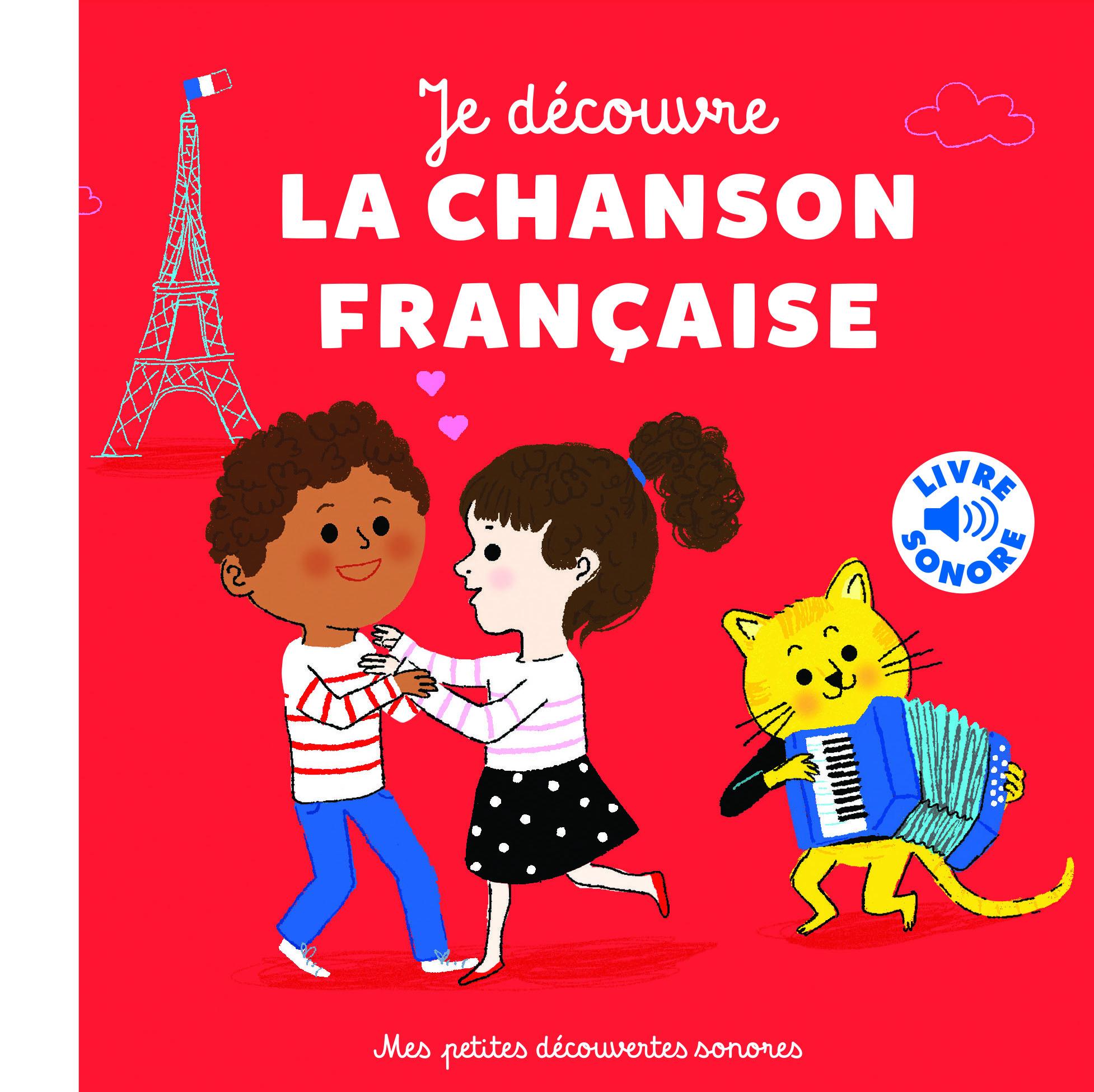 JE DECOUVRE LA CHANSON FRANCAISE