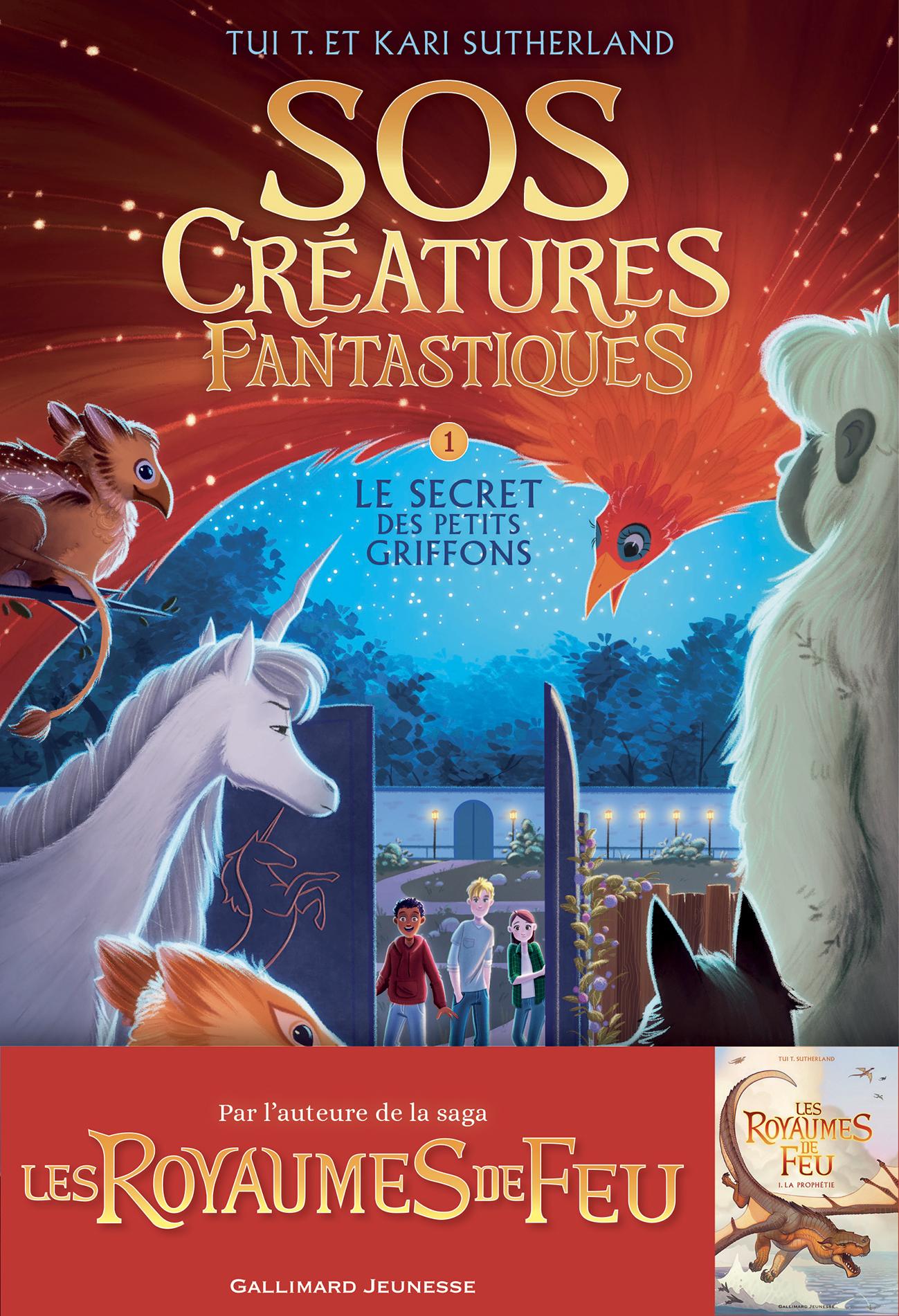 SOS CREATURES FANTASTIQUES (TOME 1-LE SECRET DES PETITS GRIFFONS)