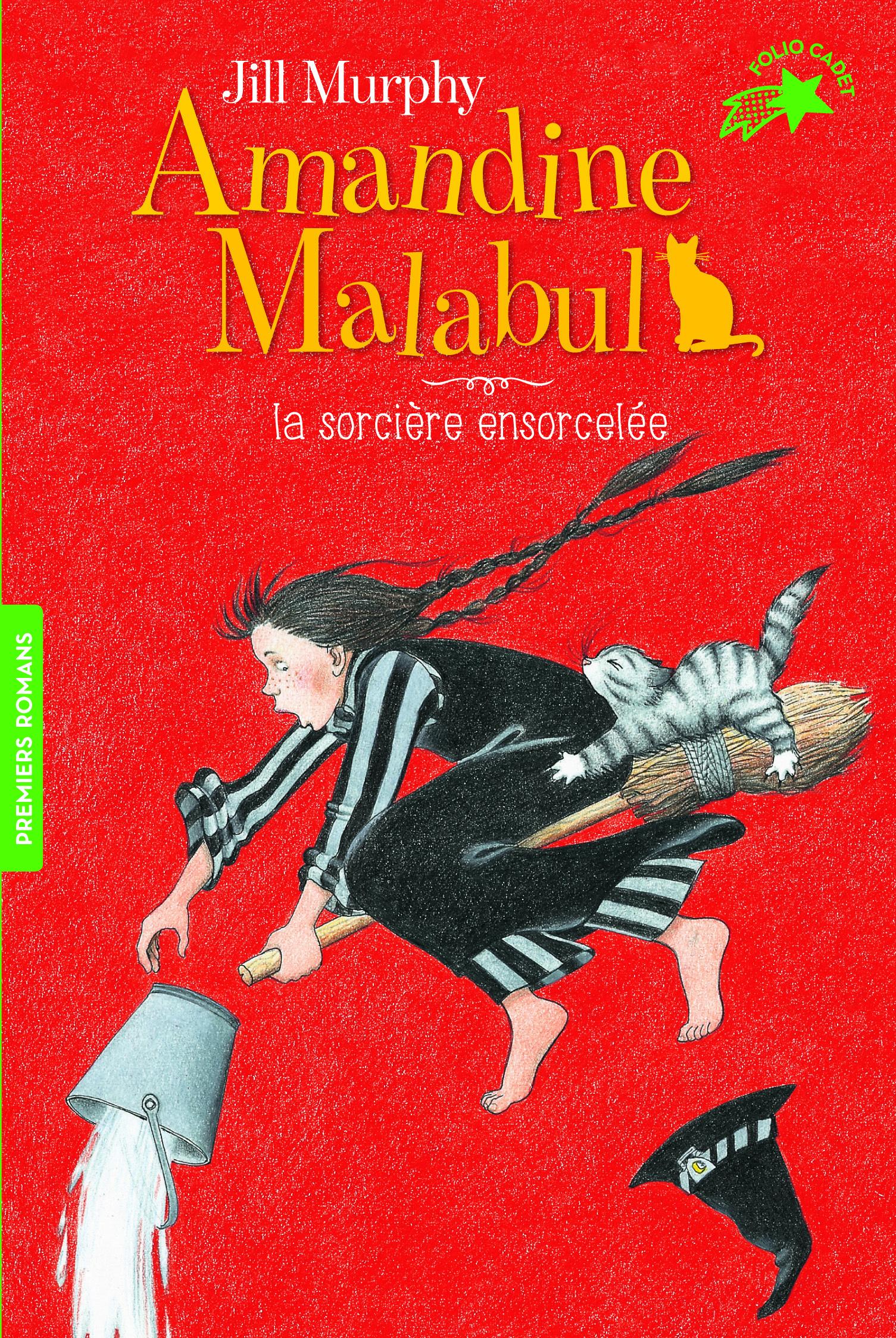 AMANDINE MALABUL, LA SORCIERE ENSORCELEE