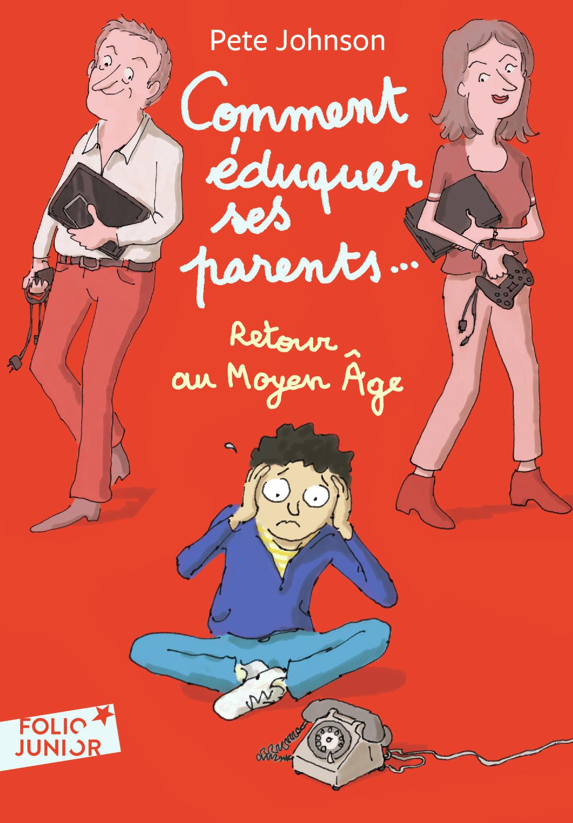 COMMENT EDUQUER SES PARENTS.. - 4. RETOUR AU MOYEN AGE