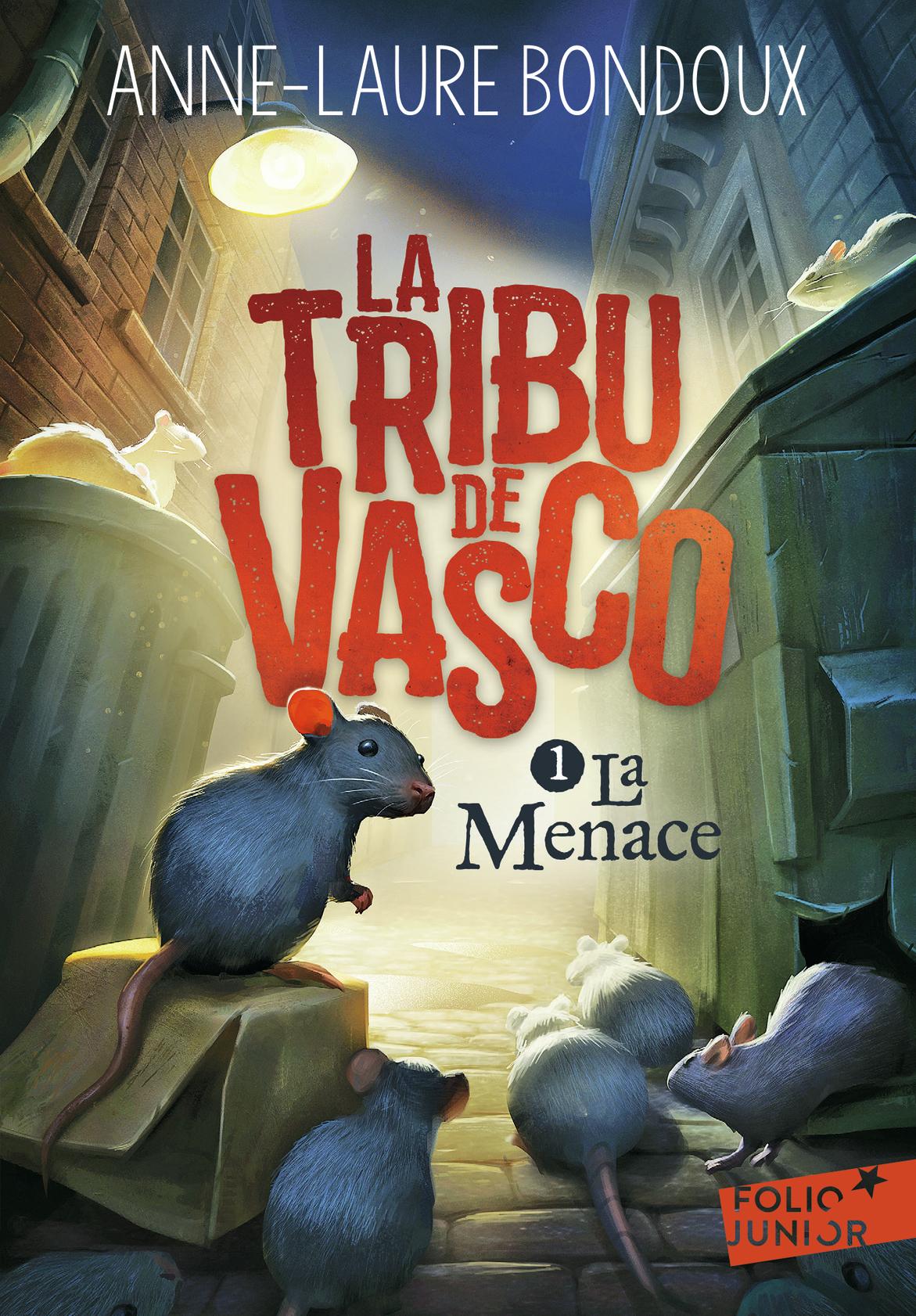 LA TRIBU DE VASCO (TOME 1-LA MENACE)