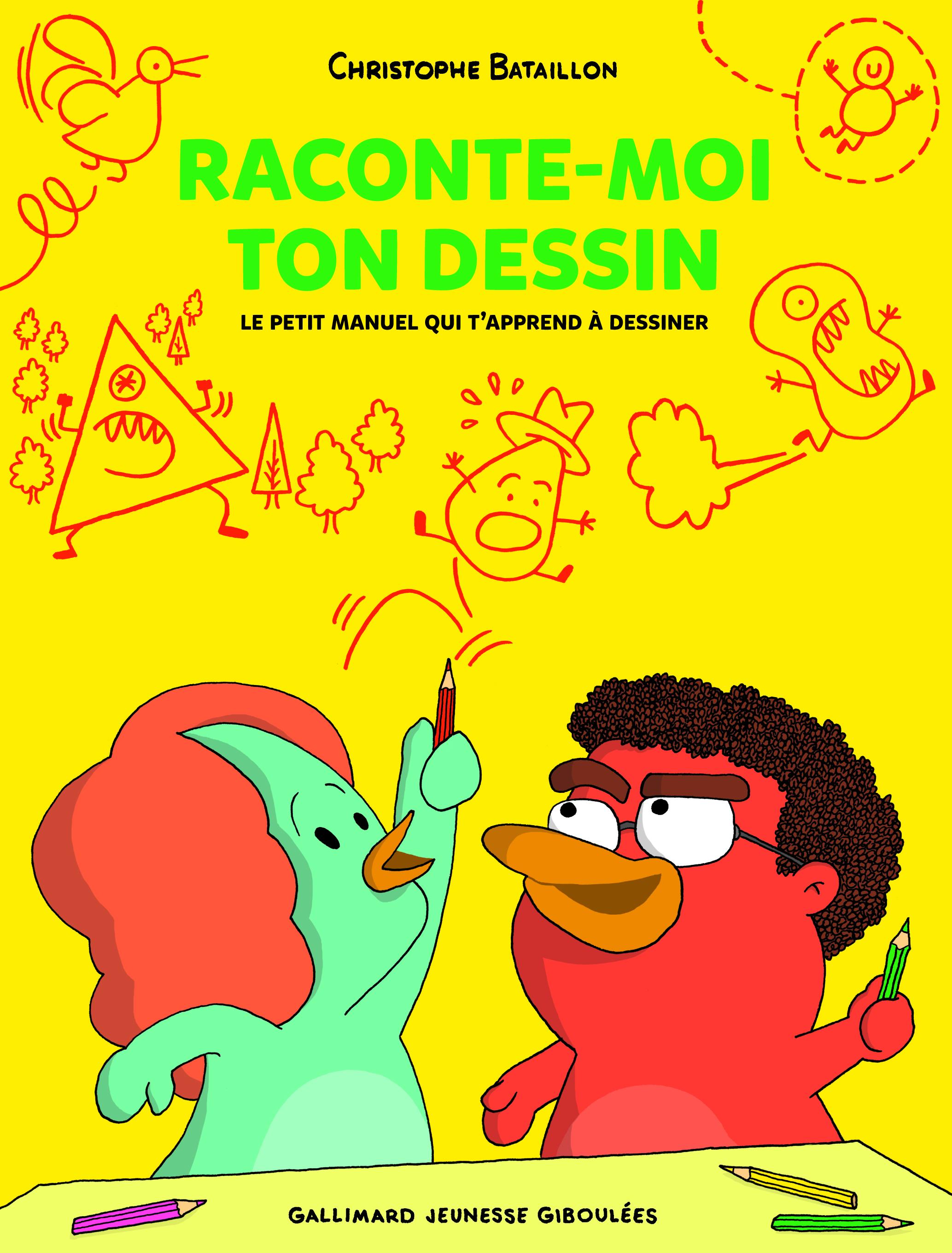 RACONTE-MOI TON DESSIN - LE PETIT MANUEL QUI T'APPREND A DESSINER