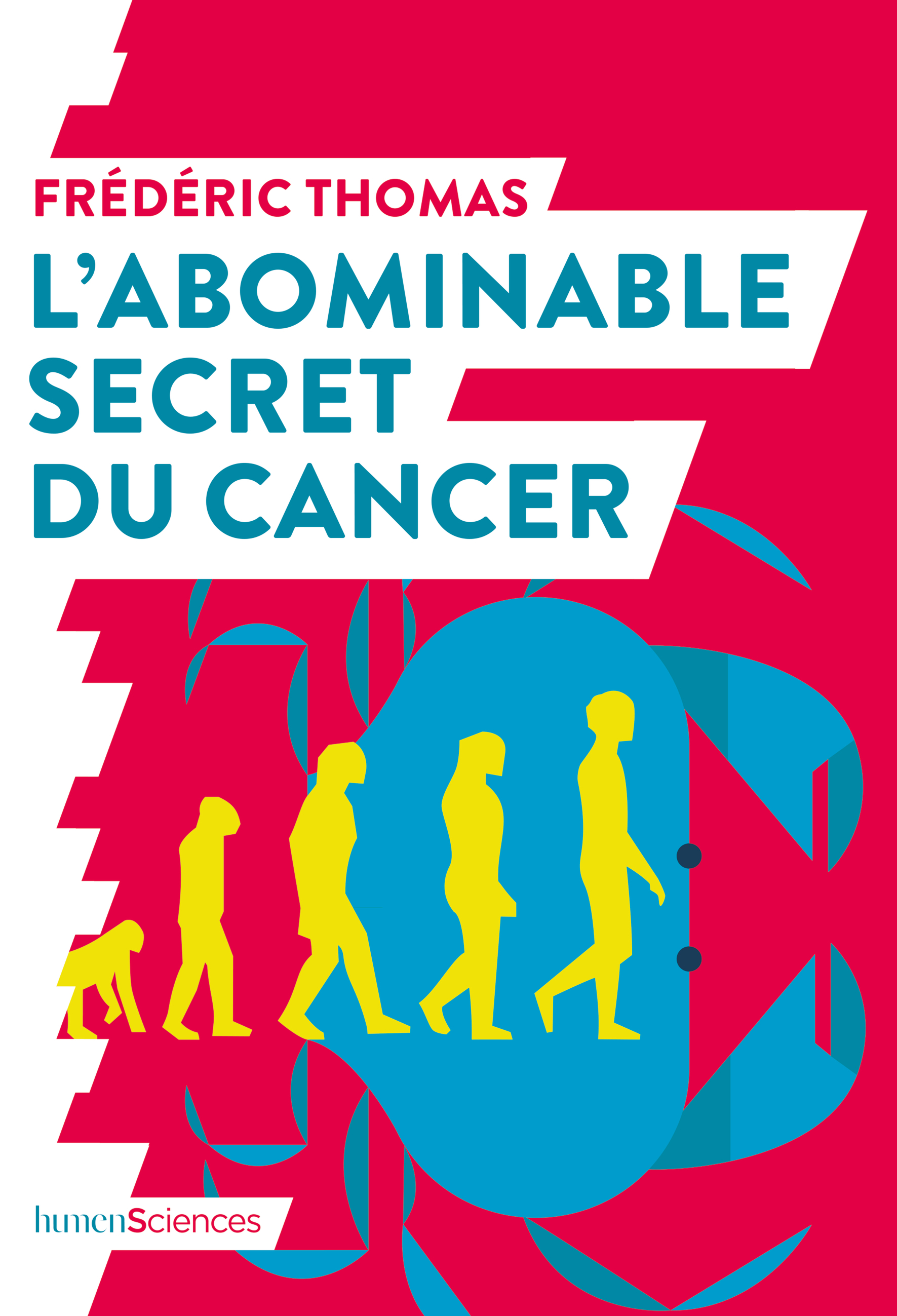 L'ABOMINABLE SECRET DU CANCER