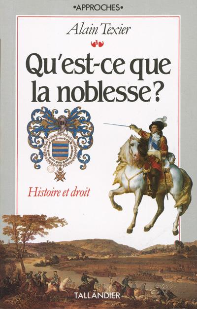 QU EST-CE QUE LA NOBLESSE HISTOIRE ET DROIT
