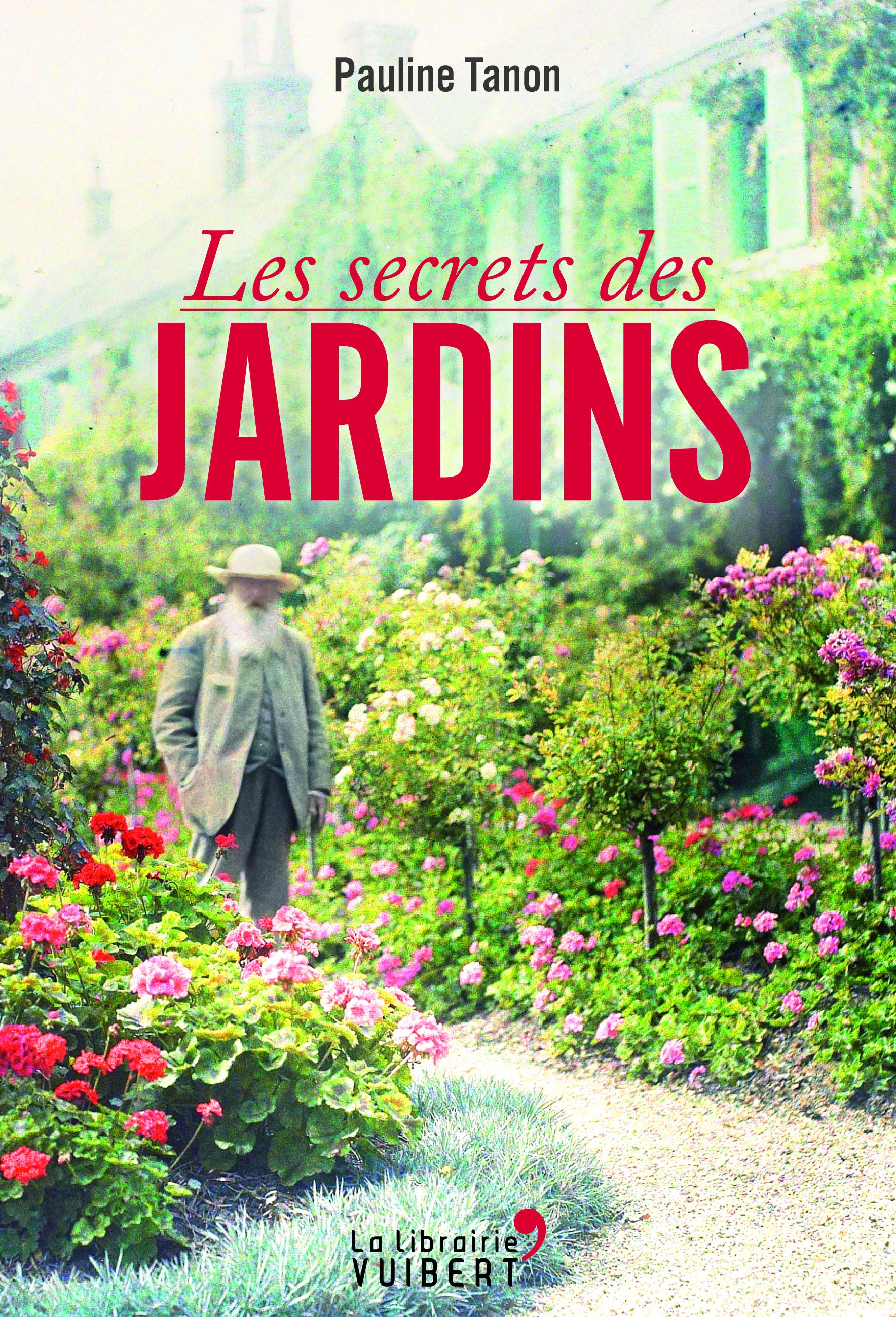 SECRETS DES JARDINS (LES)