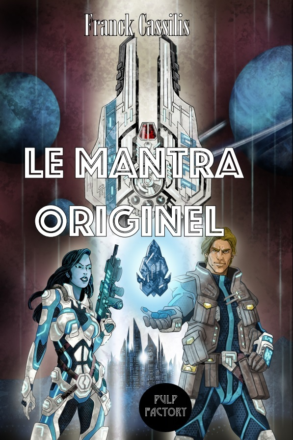 LE MANTRA ORIGINEL