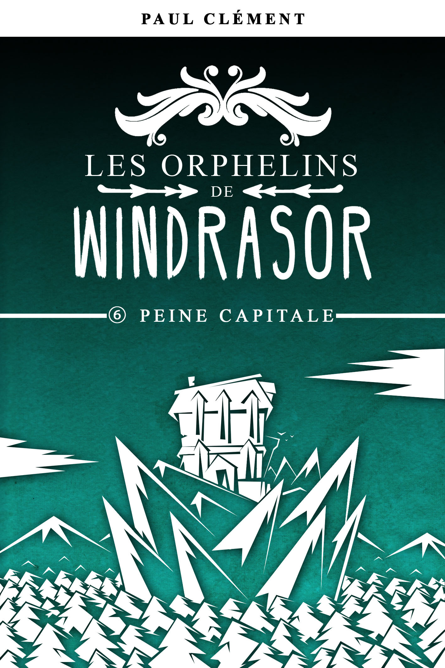 PEINE CAPITALE (LES ORPHELINS DE WINDRASOR EPISODE 6)