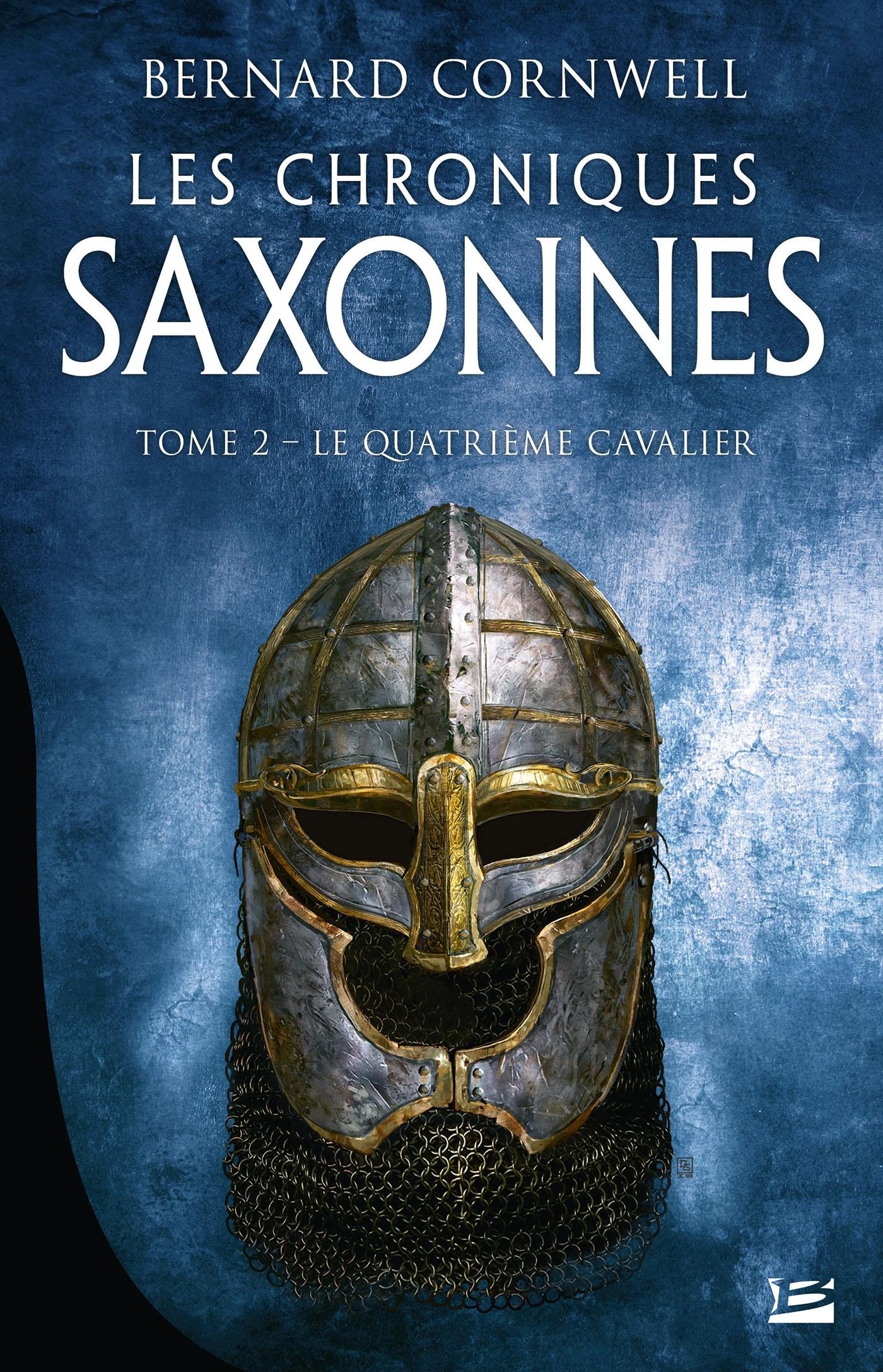 LES CHRONIQUES SAXONNES, T2 : LE QUATRIEME CAVALIER