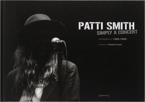 FABIO TORRE - PATTI SMITH, SIMPLY A CONCERT /ANGLAIS