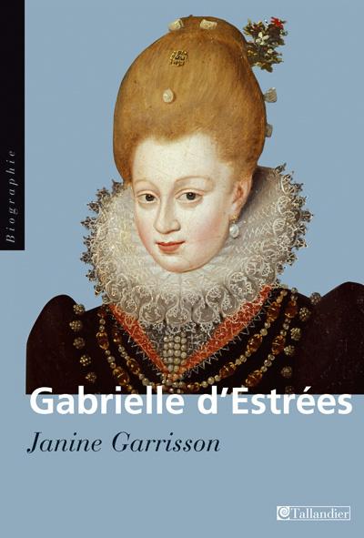 GABRIELLE D'ESTREES AUX MARCHES DU PALAIS
