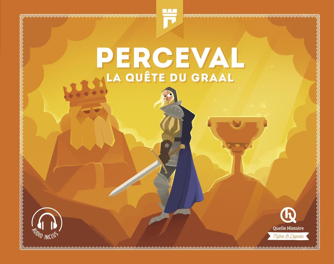 PERCEVAL - LA QUETE DU GRAAL