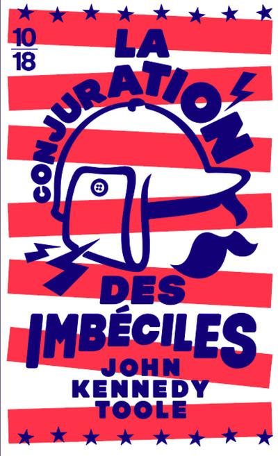LA CONJURATION DES IMBECILES (EDITION SPECIALE)