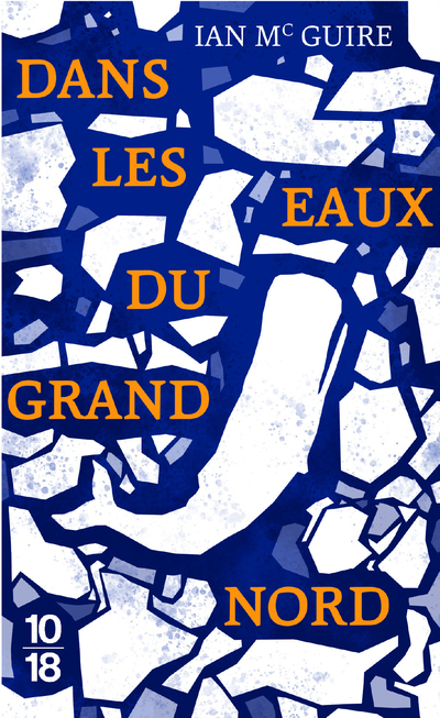 DANS LES EAUX DU GRAND NORD (EDITION SPECIALE)