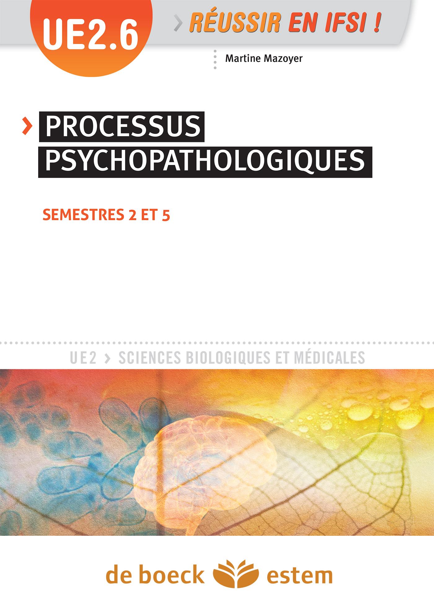 UE 2.6 PROCESSUS PSYCHOPATHOLOGIQUES 2.6