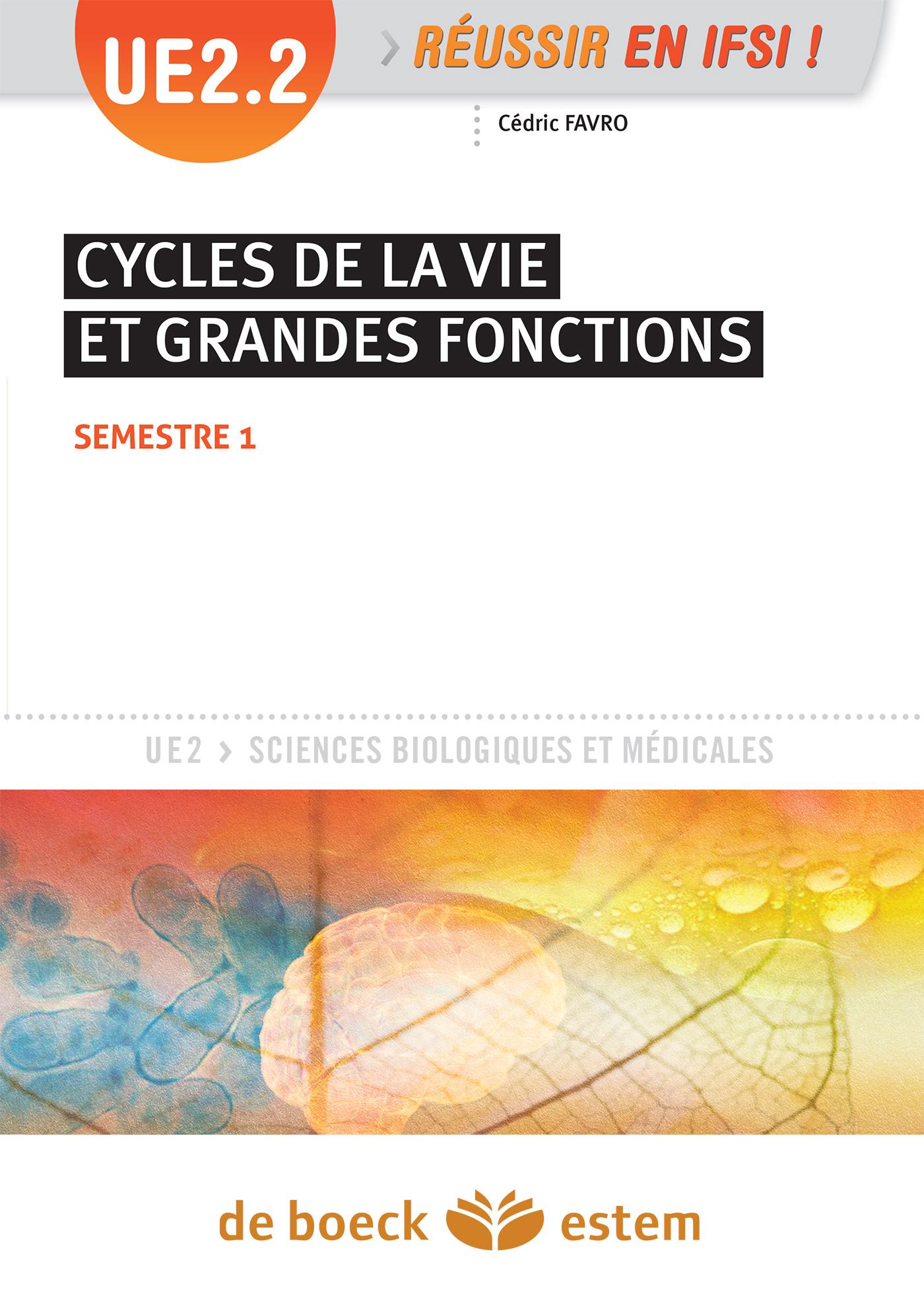 UE 2.2 CYCLES DE LA VIE ET GRANDES FONCTIONS
