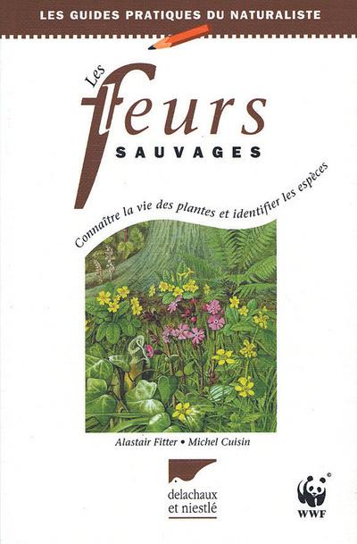 FLEURS SAUVAGES (LES)
