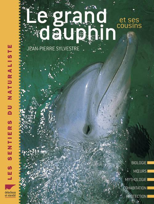 GRAND DAUPHIN. ET SES COUSINS (LE)