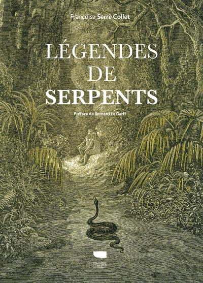 LEGENDES DE SERPENTS