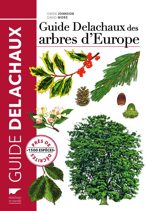 GUIDE DELACHAUX DES ARBRES D'EUROPE. 1500 ESPECES