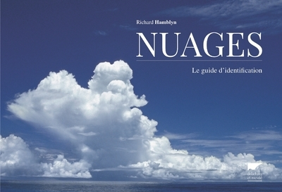 NUAGES - LE GUIDE D'IDENTIFICATION