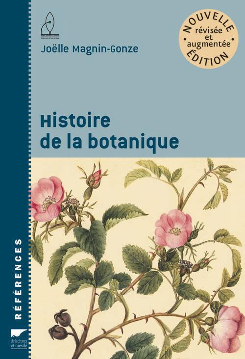HISTOIRE DE LA BOTANIQUE. NOUVELLE EDITION REVISEE ET AUGMENTEE