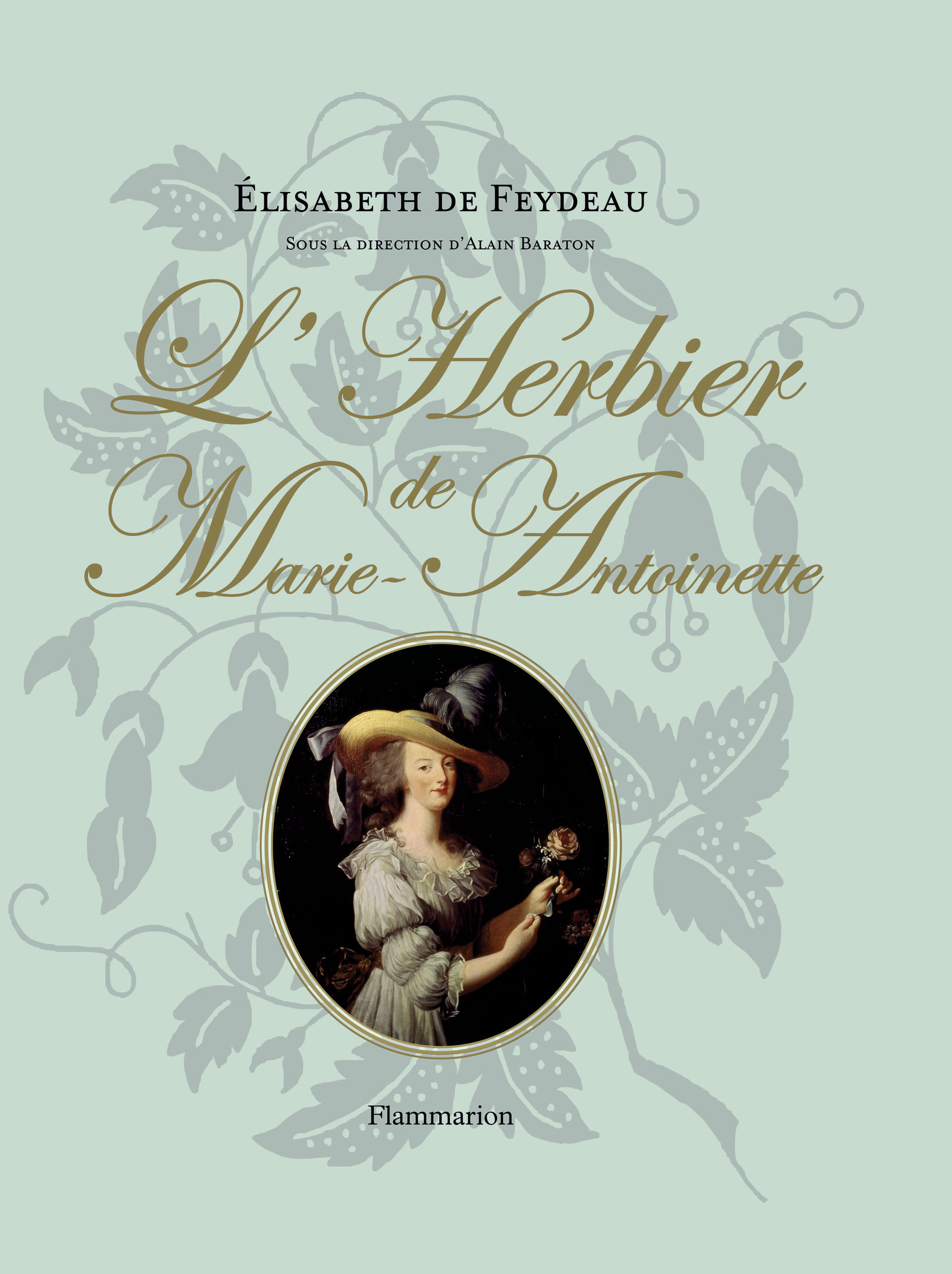 HISTOIRE - L'HERBIER DE MARIE-ANTOINETTE
