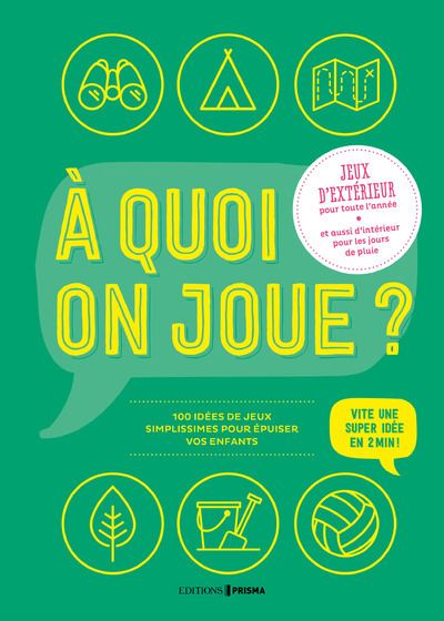 A QUOI ON JOUE ? JEUX D'EXTERIEUR
