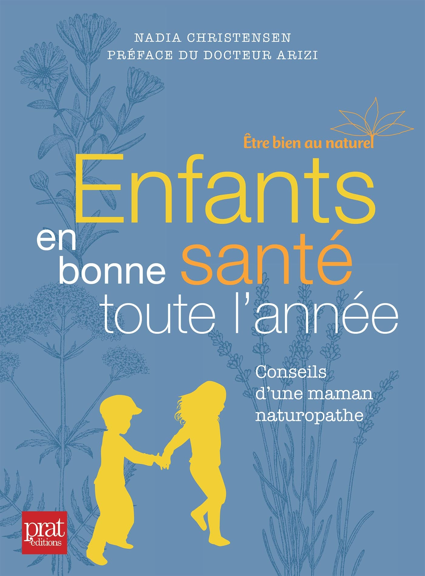 ENFANTS EN BONNE SANTE TOUTE L'ANNEE