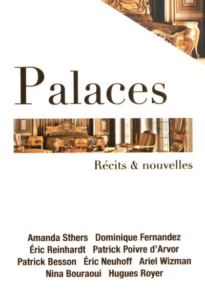 PALACES D'ICI ET D'AILLEURS