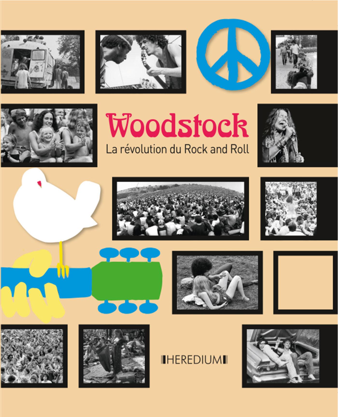 WOODSTOCK - LA REVOLUTION DU ROCK AND ROLL