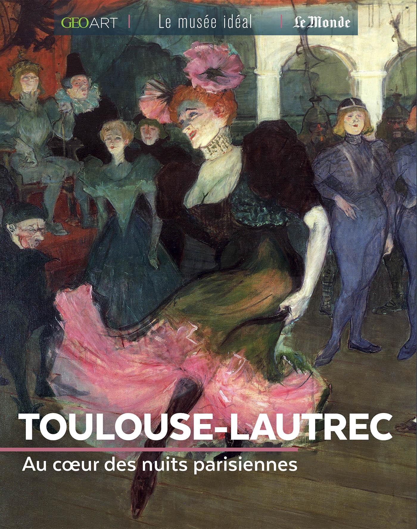 TOULOUSE-LAUTREC - SOUS LES FEUX DE LA RAMPE