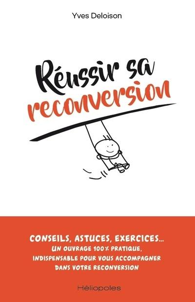 REUSSIR SA RECONVERSION