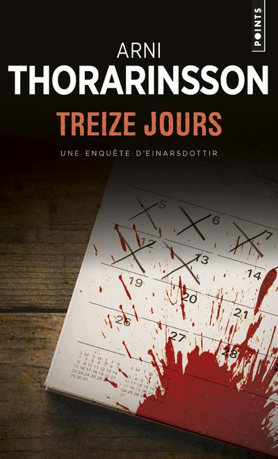 TREIZE JOURS - UNE ENQUETE D'EINARSDOTTIR