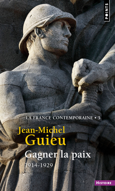 GAGNER LA PAIX - 1914-1929