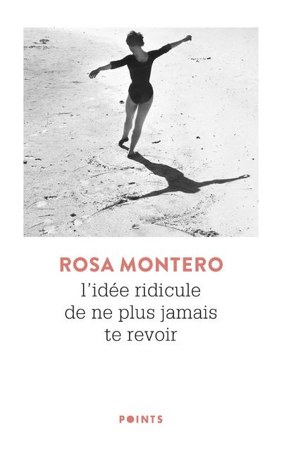 L'IDEE RIDICULE DE NE PLUS JAMAIS TE REVOIR (REEDITION 50 ANS)