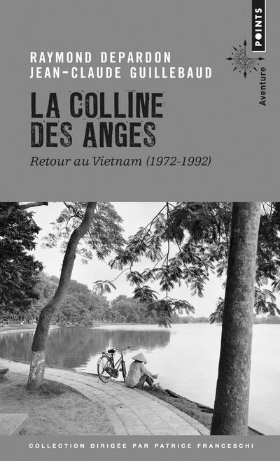 LA COLLINE DES ANGES - RETOUR AU VIETNAM (1972-1972)