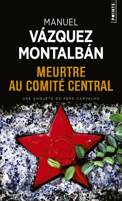 MEURTRE AU COMITE CENTRAL