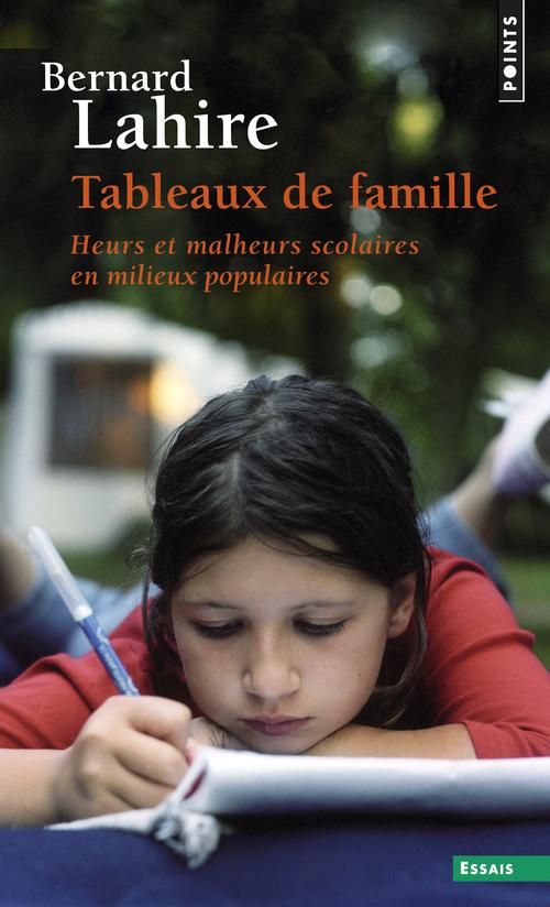 TABLEAUX DE FAMILLE. HEURS ET MALHEURS SCOLAIRES E