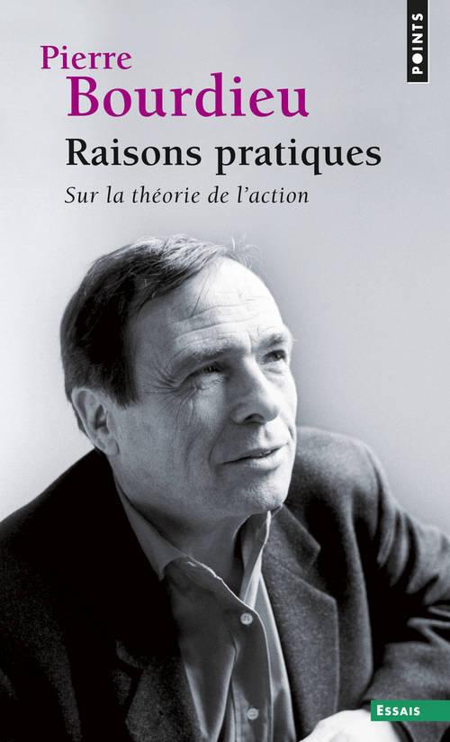 RAISONS PRATIQUES (REEDITION). SUR LA THEORIE DE L