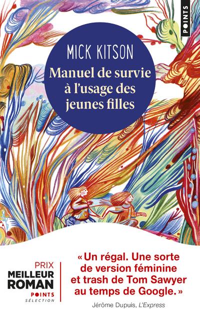 MANUEL DE SURVIE A L'USAGE DES JEUNES FILLES
