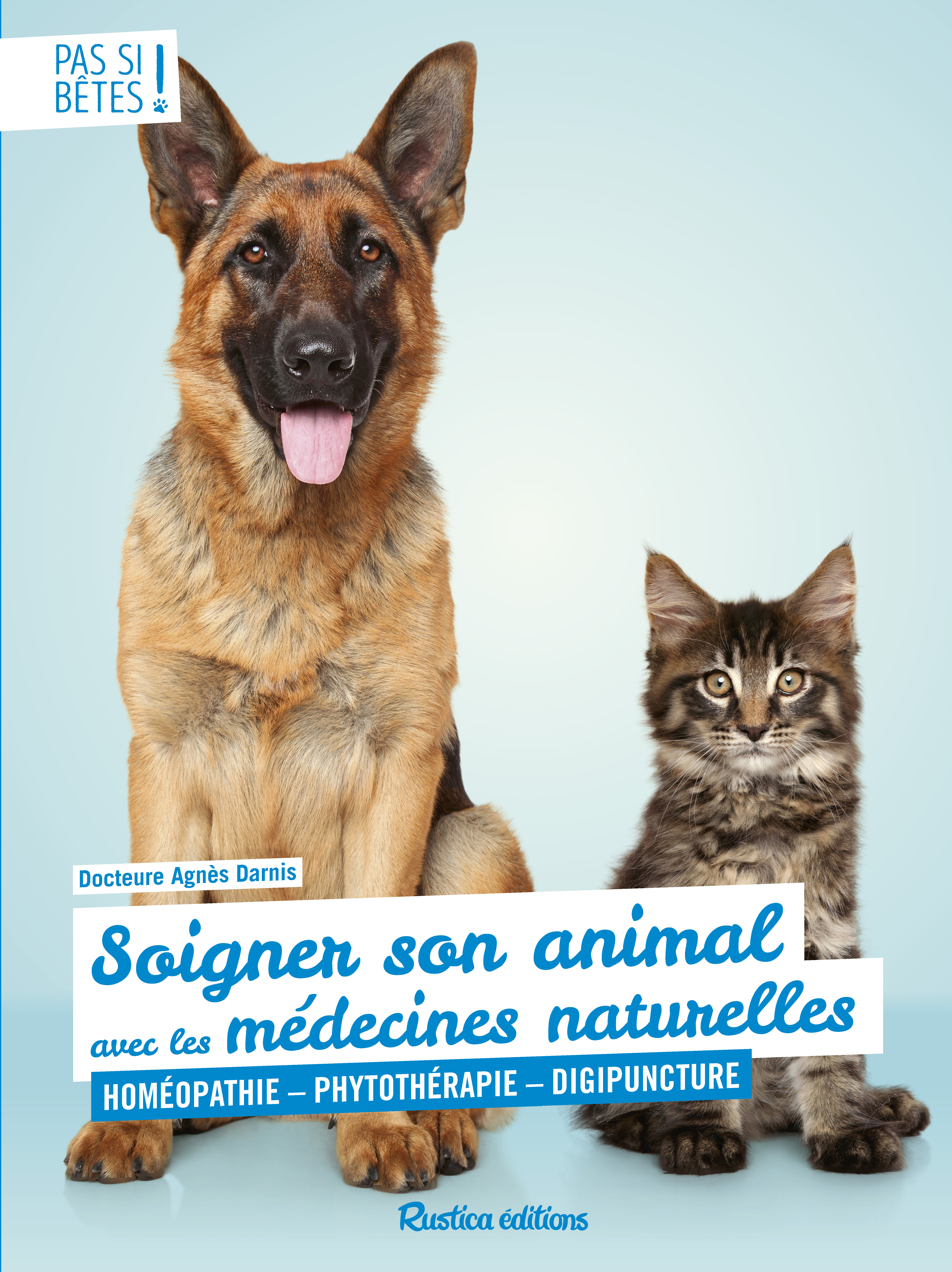 SOIGNER SON ANIMAL AVEC LES MEDECINES NATURELLES